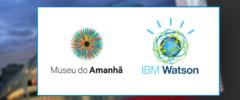 IBM e Museu do Amanhã lançam experiência pioneira em Inteligência Artificial