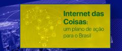 Estudo de IoT: relatório final já está disponível no site do BNDES | CPqD